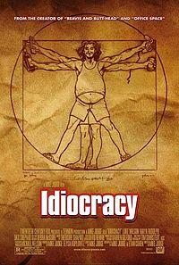 Idiocracy