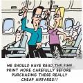 """""""Devemos ler as letras miúdas com mais cuidado antes de comprar essas passagens realmente baratas!!"""". Fonte: CartoonStock."""