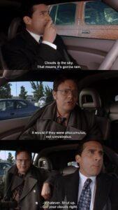 Meme de Michael e Dwight discutindo sobre as nuvens. Fonte: The Office